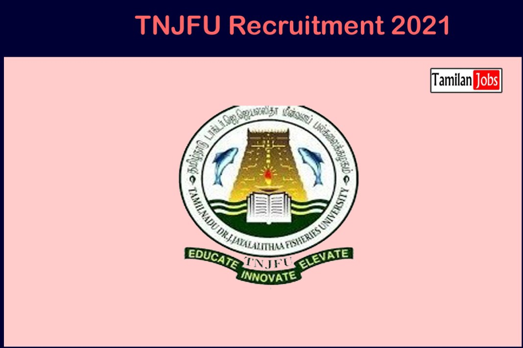 TNJFU Recruitment 2021