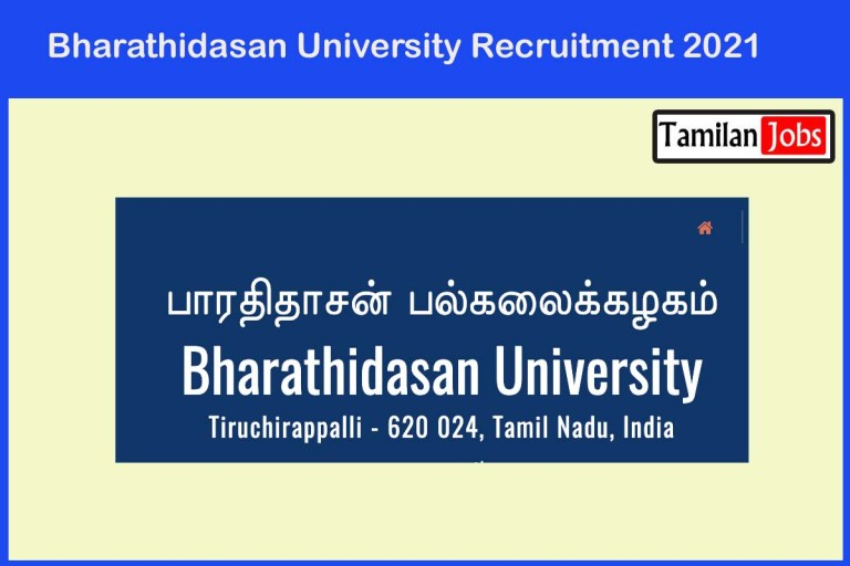 Bharathidasan University Recruitment 2021 Out – Apply Online Project Assistant Jobs
