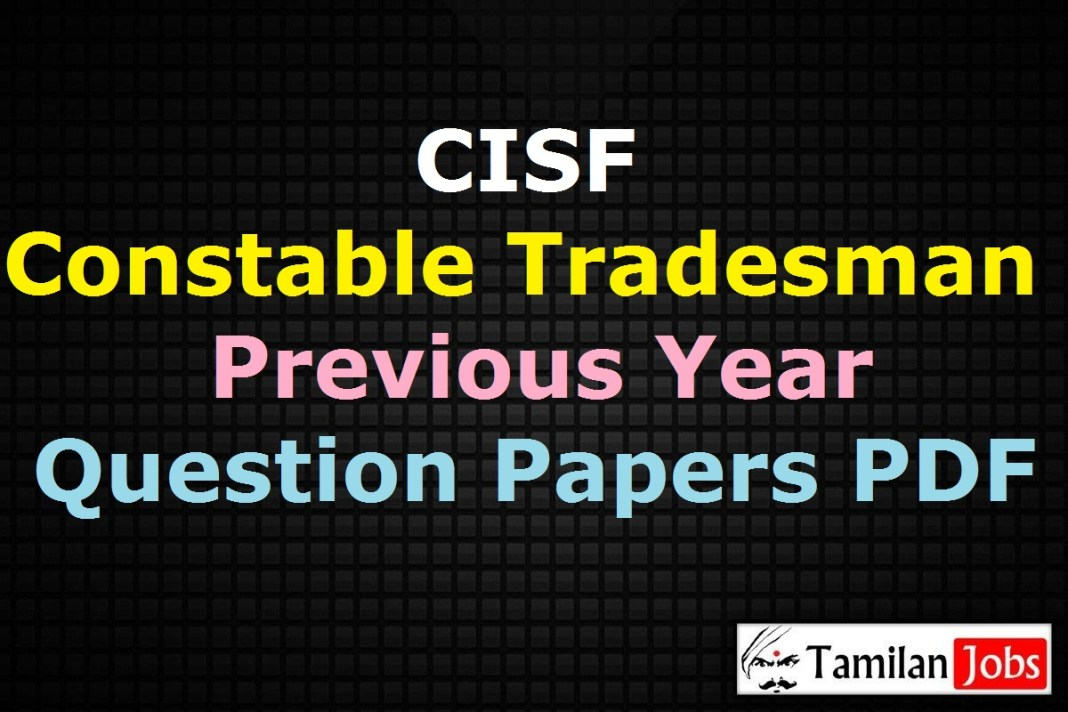 CISF Constable Tradesman Previous Question Papers PDF