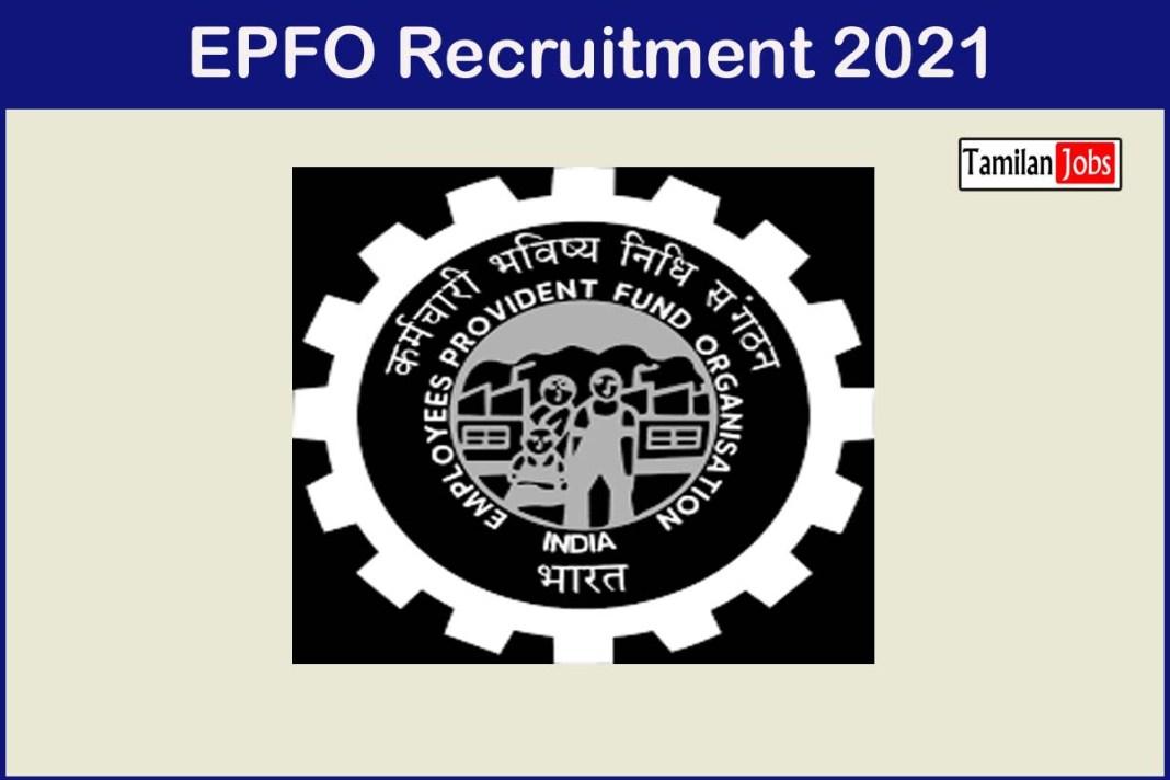 EPFO Recruitment 2021