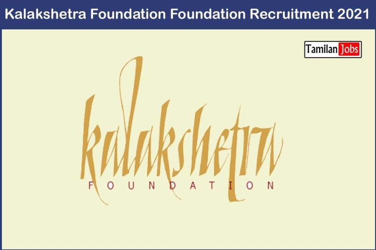 Kalakshetra Foundation Recruitment 2021 Out – Apply Consultant Jobs