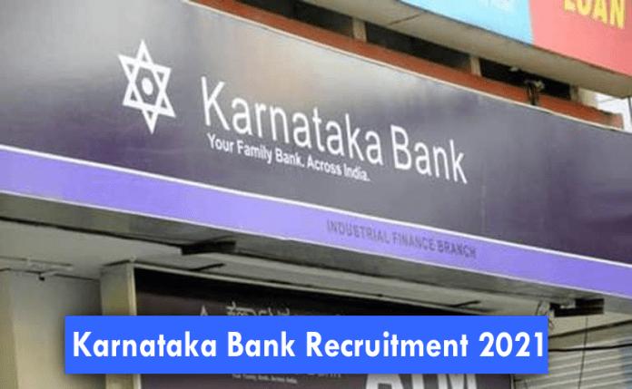 Karnataka Bank Recruitment 2021 – Apply Online Fresher job Openings