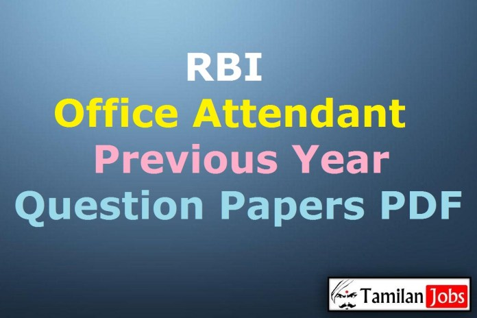 RBI Office Attendant Previous Year Question Papers PDF
