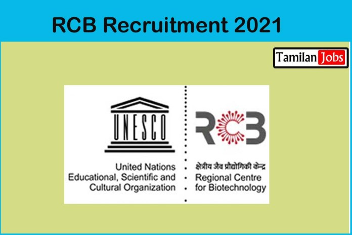 RCB Recruitment 2021 Out – Apply Online 49 Senior Scientist, Accounts Assistant Jobs