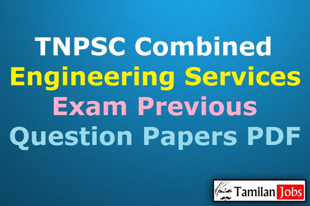 TNPSC Combined Engineering Services Exam Previous Question Papers PDF