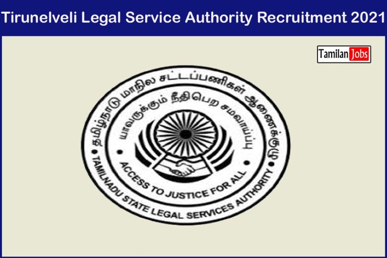 Tirunelveli Legal Service Authority Recruitment 2021 Out – Apply 50 Para Legal Volunteers Jobs
