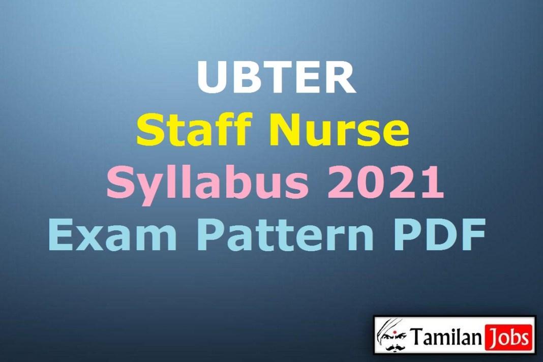 UBTER Staff Nurse Syllabus 2021 PDF
