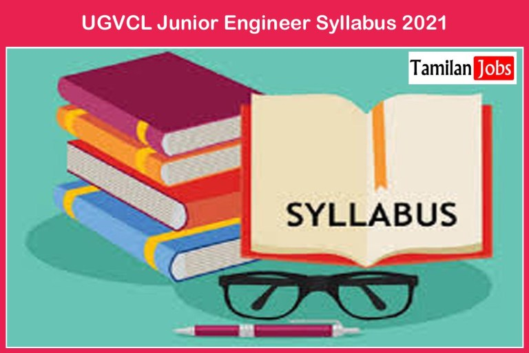 UGVCL Junior Engineer Syllabus 2021 @ ugvcl.com