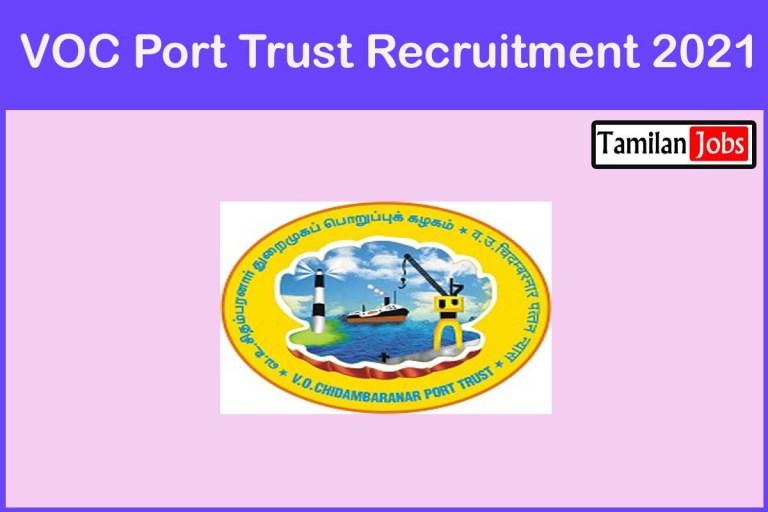VOC Port Trust Recruitment 2021 Out – Apply Online 7 Accounts Officer Jobs