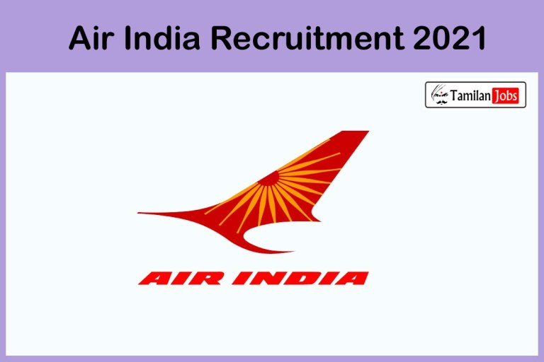 Air India Recruitment 2021 Out – Apply Online Various Chief Executive Officer Jobs