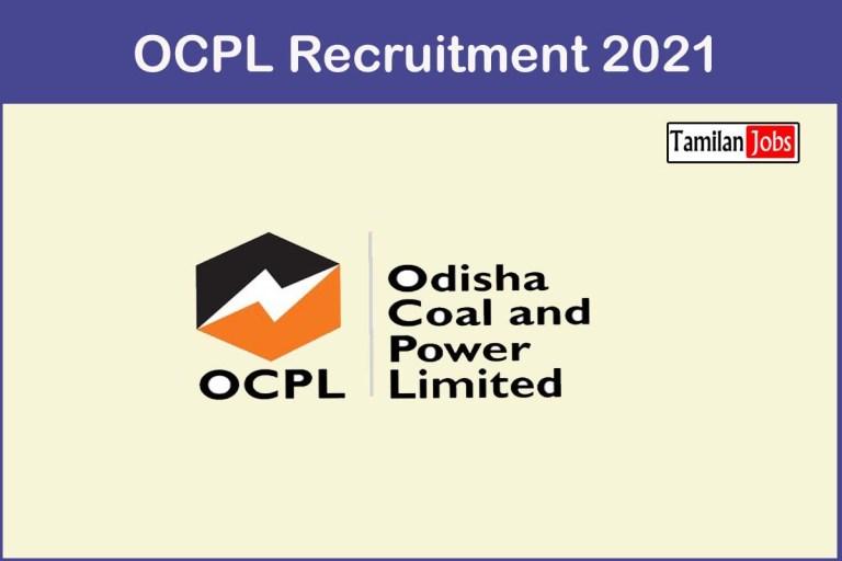 OCPL Recruitment 2021 Out – Apply Online 8 GM Jobs