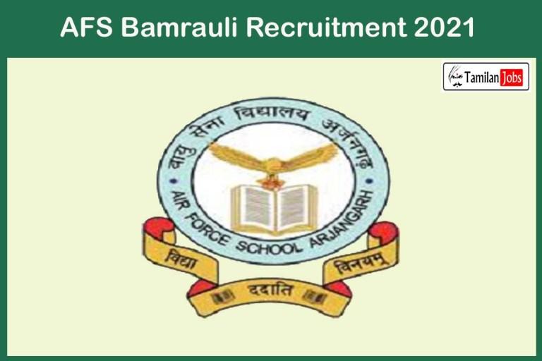 AFS Bamrauli Recruitment 2021 Out – Apply Offline Various Trained Graduate Teacher Jobs