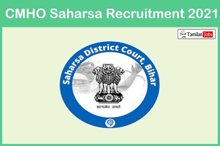 CMHO Saharsa Recruitment 2021 Out – Walk In 72 Nurse Jobs