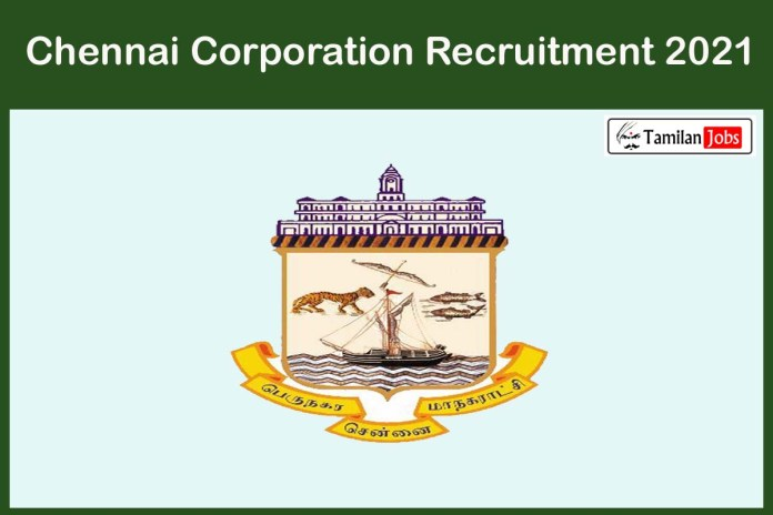 Chennai Corporation Recruitment 2021 Out – Apply Online 150 Lab Technician Jobs