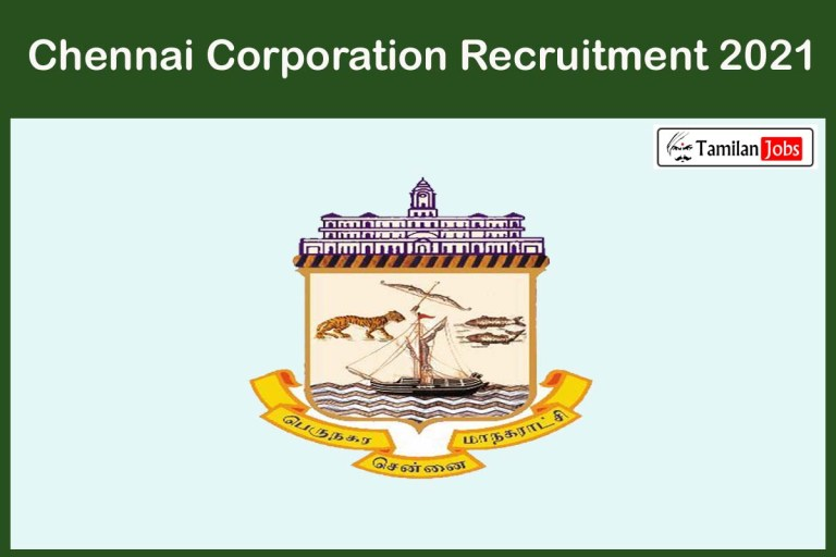 Chennai Corporation Recruitment 2021- Apply Online 51 Gynaecologist and other Jobs