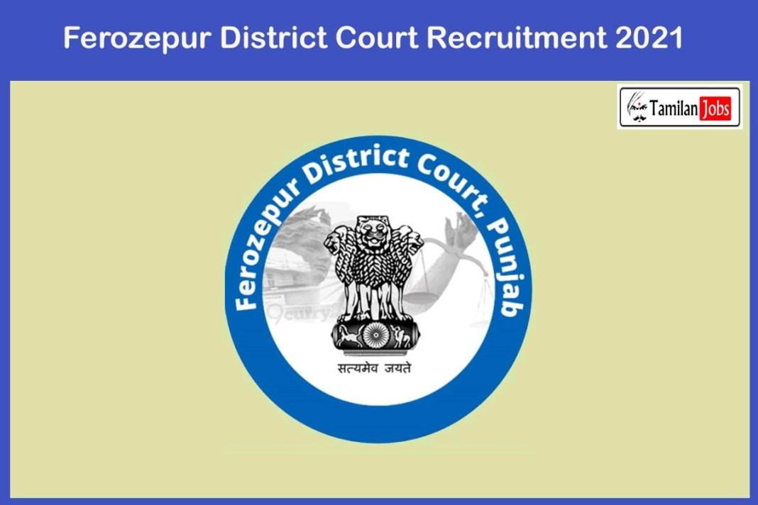 Ferozepur District Court Recruitment 2021