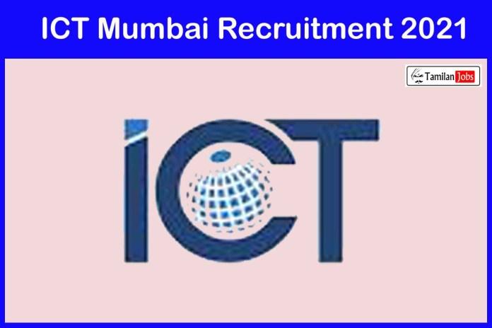 ICT Mumbai Recruitment 2021 Out – Apply Online 15 Project Associate I/ II Jobs