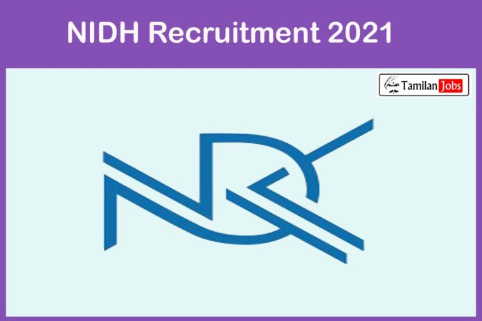 NIDH Recruitment 2021 Out – Apply Offline 27 Supervisor, Senior Assistant Jobs