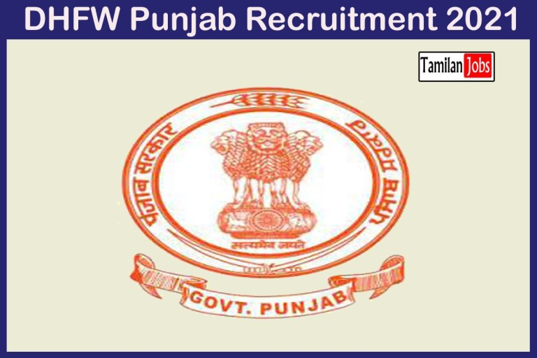 DHFW Punjab Recruitment 2021 Out – Apply Online 88 House Surgeon Jobs