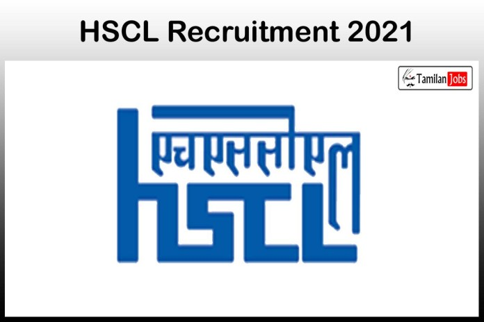 HSCL Recruitment 2021 Out – Apply Online 20 GM, Deputy General Manager Jobs