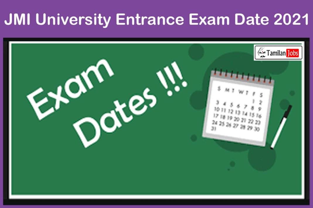 JMI University Entrance Exam Date 2021