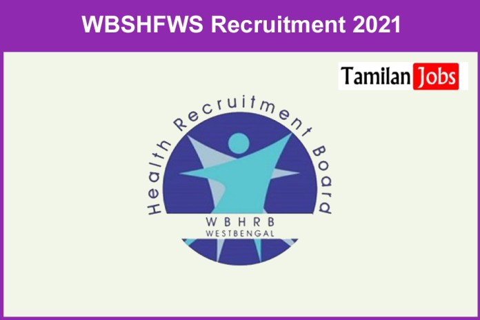 WBSHFWS Recruitment 2021 Out – Apply For District Programme Coordinator Jobs
