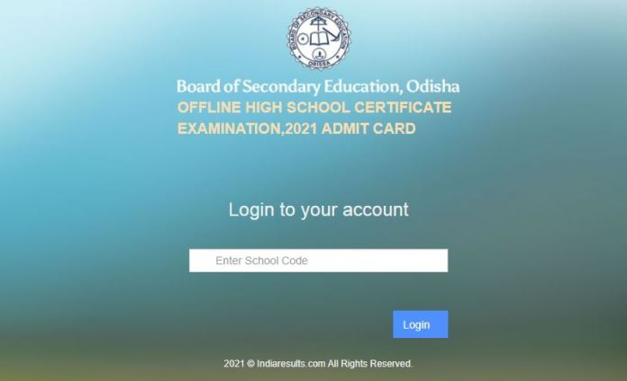 BSE Odisha Madhyama Admit Card 2021 (Out), Download Offline HSC Exam Date