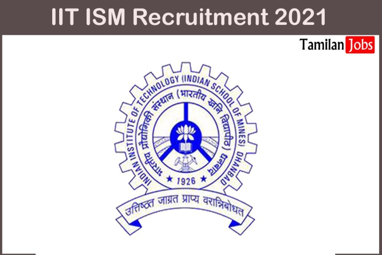 IIT ISM Recruitment 2021 Out – Apply Online 73 Junior Assistant Jobs