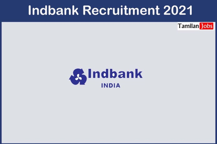 Indbank Recruitment 2021 Out – Apply For 27 Staff, Counsellor Jobs