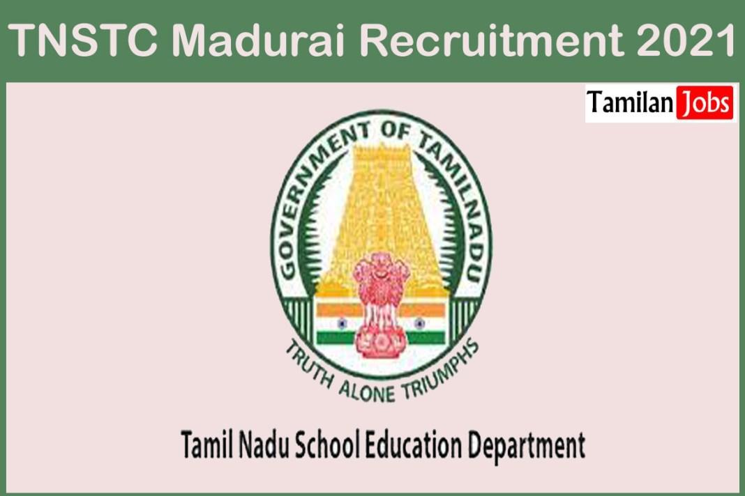 TNSTC Madurai Recruitment 2021