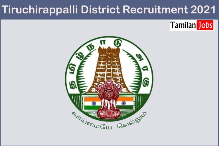 Tiruchirappalli District Recruitment 2021 Out – Apply For 45 Microbiologist Jobs