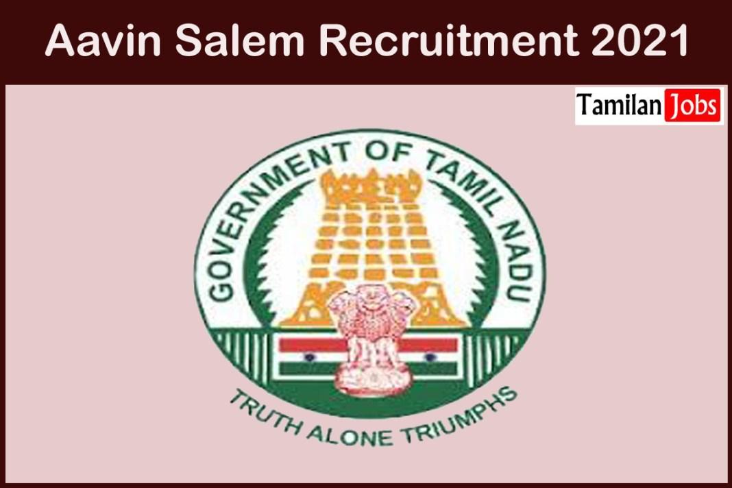Aavin Salem Recruitment 2021