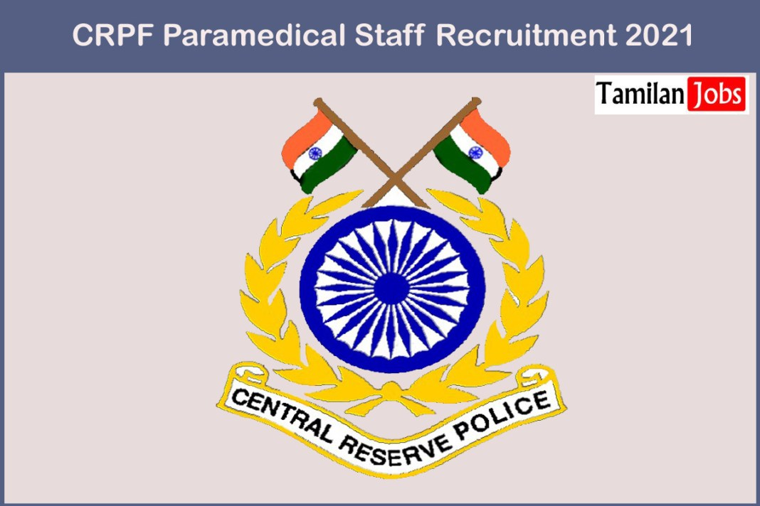 CRPF Paramedical Staff Recruitment 2021