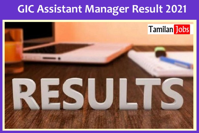 GIC Assistant Manager Result 2021   Download Merit List & Cut Off Here!