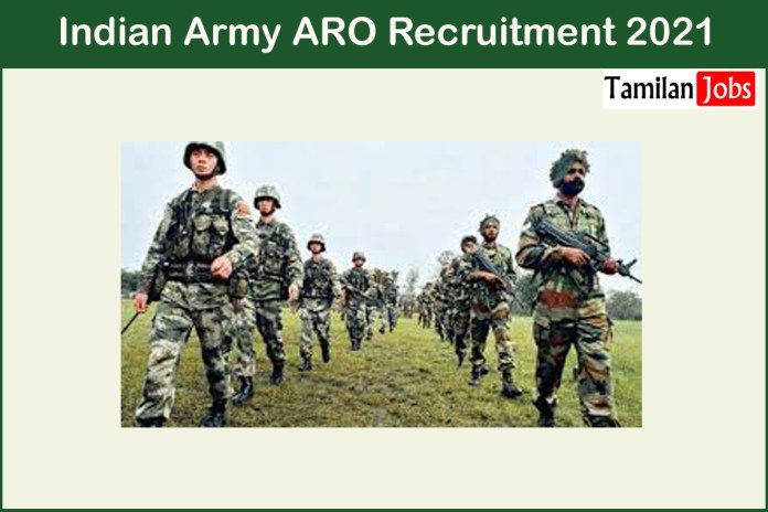 Indian Army ARO Recruitment 2021 Out – Apply Online Various Soldier General Duty Jobs