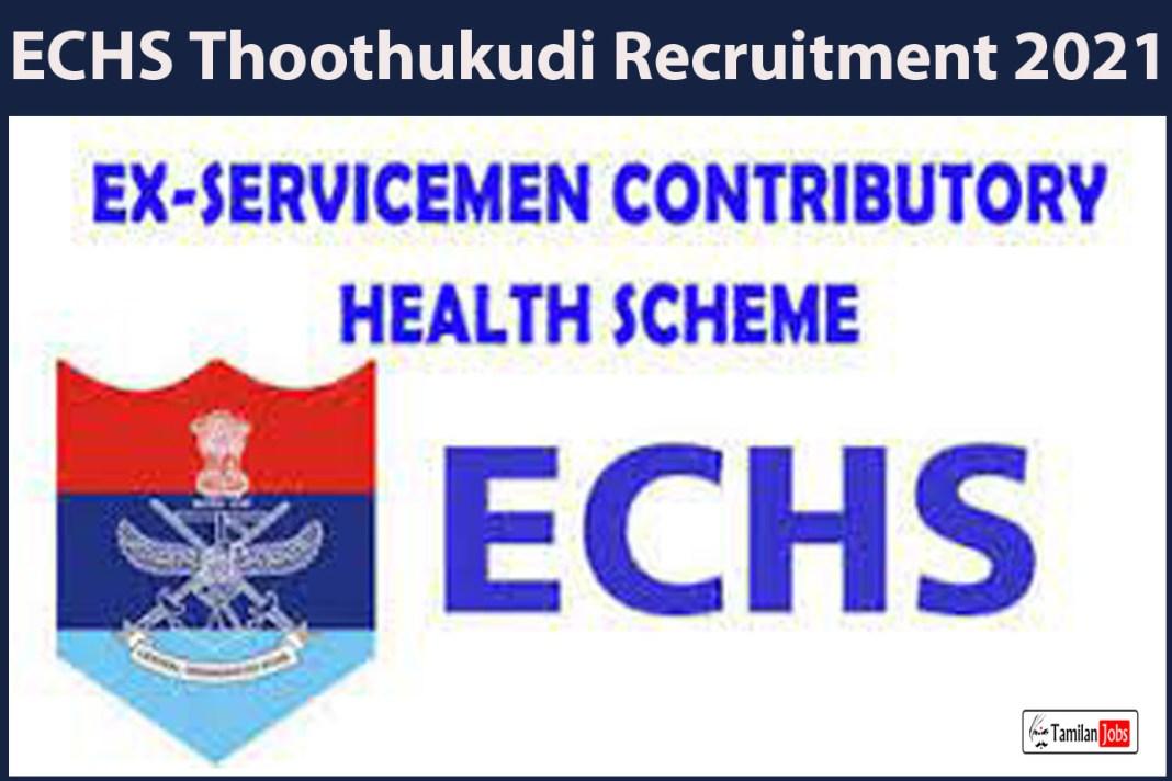 ECHS Thoothukudi Recruitment 2021