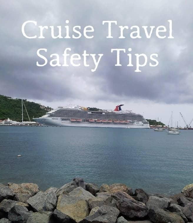 Cruise Travel Safety Tips