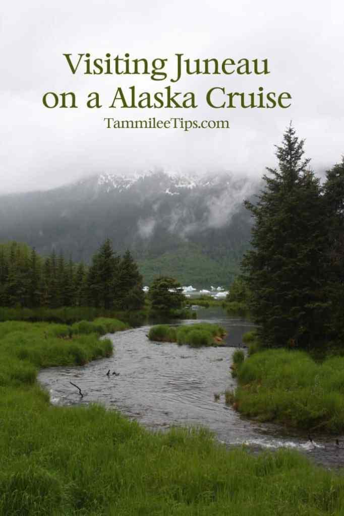 Visiitng Juneau during Alaska Cruise