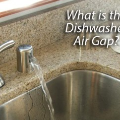 Kitchen Air Gap Aid Ranges What Is A Dishwasher Appliance Repair Specialists