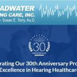 Broadwater Hearing Care Celebrating 30th Anniversary in Providing Excellence in Hearing Healthcare in St. Petersburg