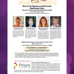 """Prism Invites Community to Attend """"How to Cut Business and Personal Healthcare Cost"""" Panel Discussion"""