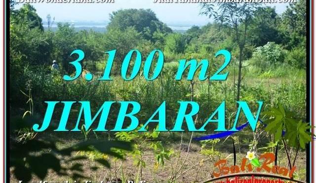JUAL TANAH MURAH di JIMBARAN 3,100 m2 View Laut dan Jalan Tol