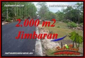 DIJUAL MURAH TANAH di JIMBARAN 2,000 m2 di JIMBARAN UNGASAN