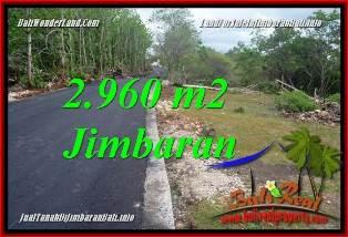TANAH JUAL MURAH JIMBARAN 2,960 m2 LINGKUNGAN VILLA