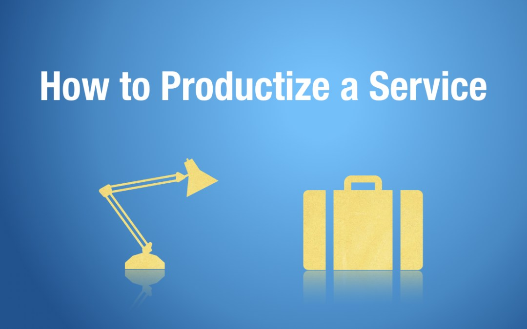 How to Productize a Service