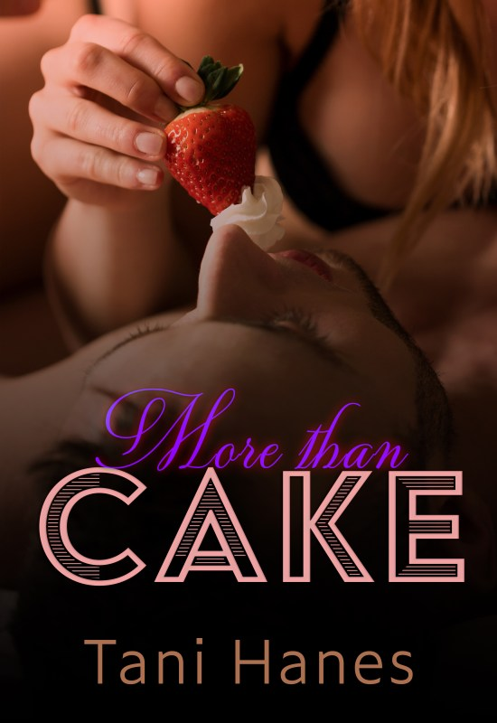More Than Cake: A Plus Size BBW Romance