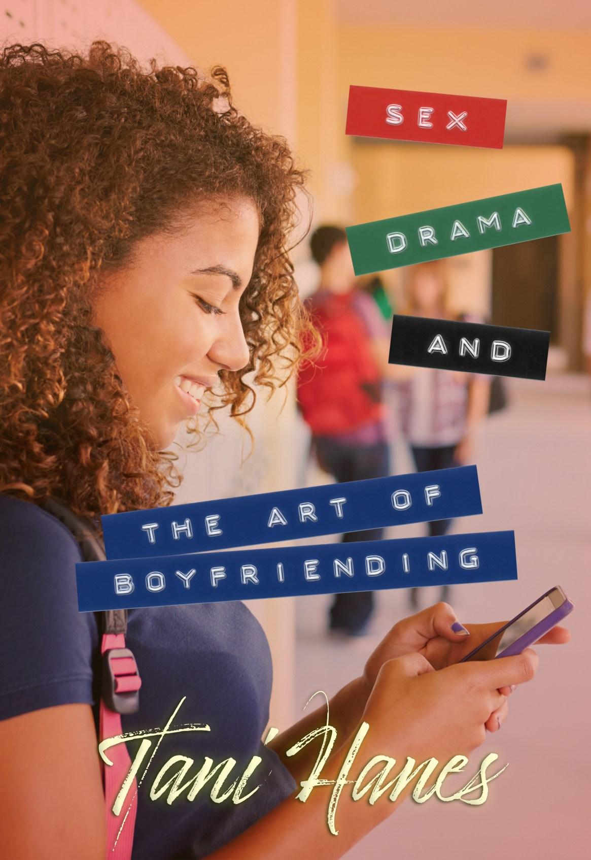 Sex Drama and The Art of Boyfriending