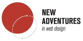 New Adventures in web design 2013