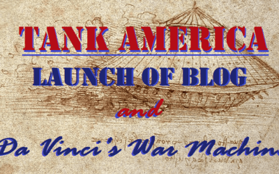 Launch of Blog & Da Vinci's War Machine