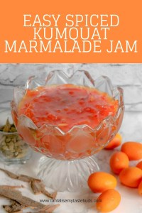 Easy Spiced Kumquat Marmalade Jam